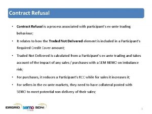 Contract Refusal Contract Refusal is a process associated