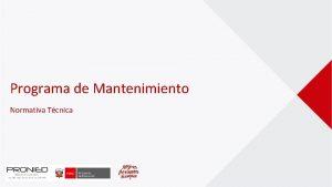 Programa de Mantenimiento Normativa Tcnica PROGRAMA DE MANTENIMIENTO