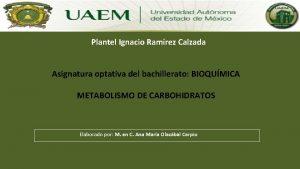 Plantel Ignacio Ramrez Calzada Asignatura optativa del bachillerato
