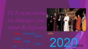 El Ecumenismo y su dilogo con otras Religiones