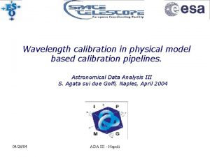 Wavelength calibration in physical model based calibration pipelines
