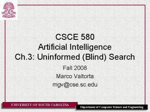 CSCE 580 Artificial Intelligence Ch 3 Uninformed Blind