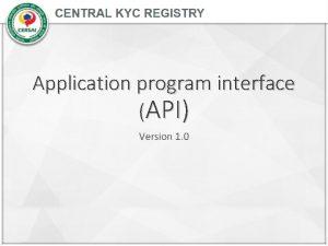 Application program interface API Version 1 0 Background