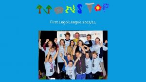 First Lego League 201314 HVEM ER VI Vi