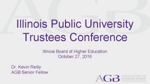 Illinois Public University Trustees Conference Illinois Board of
