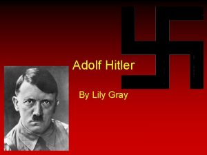 Adolf Hitler By Lily Gray Persnlich Auskunft Adolf