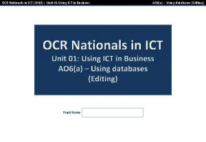 OCR Nationals in ICT 2010 Unit 01 Using
