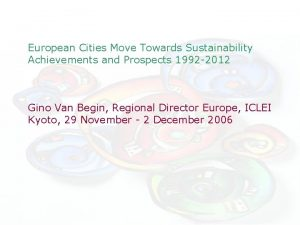 European Cities Move Towards Sustainability Achievements and Prospects