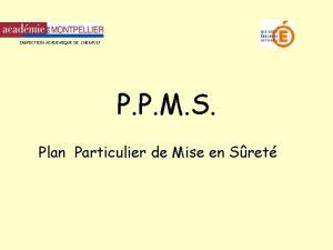 INSPECTION ACADEMIQUE DE LHERAULT P P M S