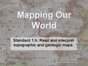 Mapping Our World Standard 1 h Read and