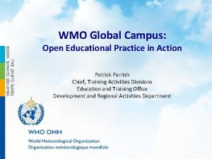 WMO Global Campus Open Educational Practice in Action