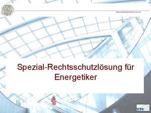 SpezialRechtsschutzlsung fr Energetiker Spezifische Haftungsrisiken fr Energetiker Aufgrund