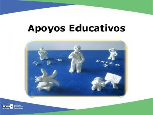 Apoyos Educativos Tipos de apoyos educativos Adecuacin Curricular