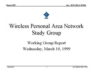 March 1999 doc IEEE 802 11 99056 Wireless