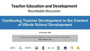 Teacher Education and Development Roundtable Discussion Continuing Teacher