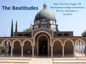 The Beatitudes Sister Paul Mary Dreger FSE Holy