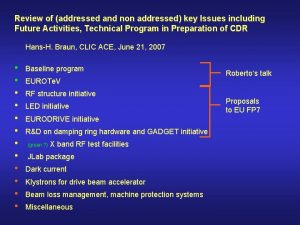 Review of addressed and non addressed key Issues