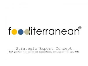 Strategic Export Concept Best practice for export and