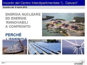 Incontri del Centro Interdipartimentale L Galvani Incontro del