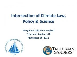 Intersection of Climate Law Policy Science Margaret Claiborne