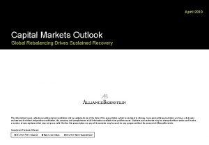 April 2010 Capital Markets Outlook Global Rebalancing Drives