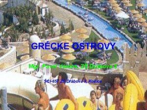 GRCKE OSTROVY Mgr Pavel Vmos Z Drbova 3