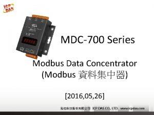 MDC700 Series Modbus Data Concentrator Modbus 2016 05