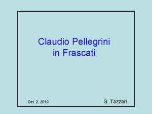 Claudio Pellegrini in Frascati Oct 2 2010 S