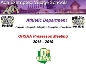 Athletic Department Purpose Respect Integrity Discipline Excellence OHSAA