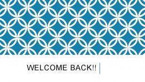 WELCOME BACK SYLLABUS MOST IMPORTANT THING ON SYLLABUS