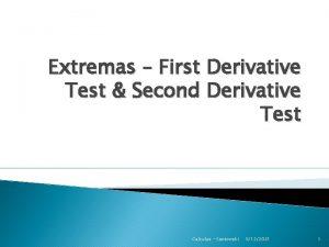 Extremas First Derivative Test Second Derivative Test Calculus