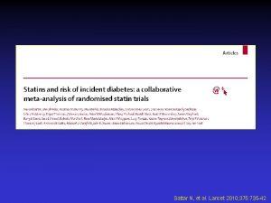 Sattar N et al Lancet 2010 375 735