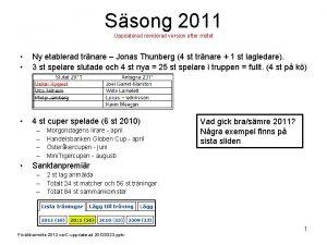Ssong 2011 Uppdaterad reviderad version efter mtet Ny