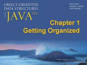 Chapter 1 Getting Organized Chapter 1 Getting Organized