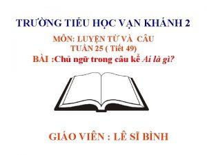 TRNG TIU HC VN KHNH 2 MN LUYN