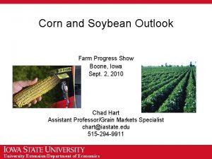 Corn and Soybean Outlook Farm Progress Show Boone