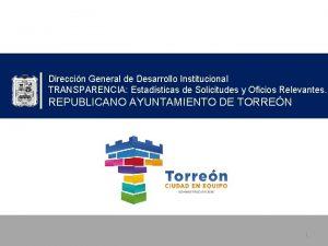 Direccin General de Desarrollo Institucional TRANSPARENCIA Estadsticas de