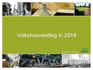 Volkshuisvesting in 2019 Regionale woonvisie Regionale woonvisie De
