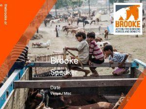 thebrooke or g Brooke Speaker Date Venue Misc