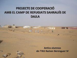 PROJECTE DE COOPERACI AMB EL CAMP DE REFUGIATS