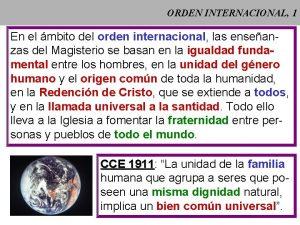 ORDEN INTERNACIONAL 1 En el mbito del orden