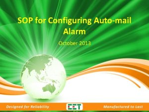 SOP for Configuring Automail Alarm October 2013 SOP