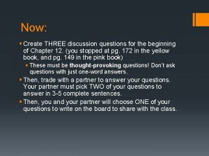Now Create THREE discussion questions for the beginning