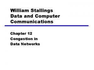 William Stallings Data and Computer Communications Chapter 12