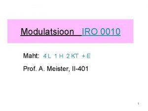 Modulatsioon IRO 0010 Maht 4 L 1 H
