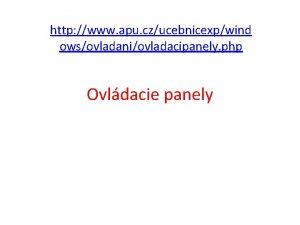 http www apu czucebnicexpwind owsovladaniovladacipanely php Ovldacie panely