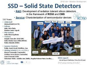 EPDTDD Detector Development SSD Solid State Detectors SSD