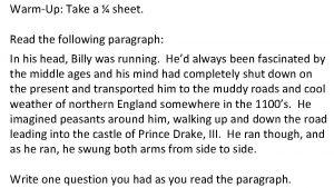 WarmUp Take a sheet Read the following paragraph