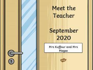 Meet the Teacher September 2020 Mrs Kuffour and