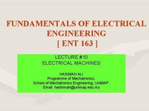 FUNDAMENTALS OF ELECTRICAL ENGINEERING ENT 163 LECTURE 10